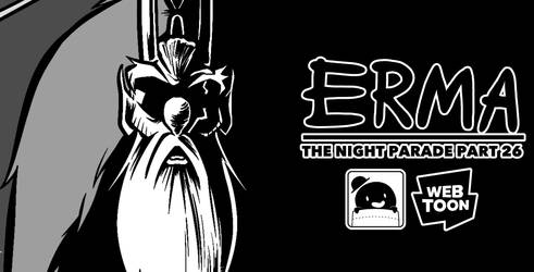 Erma Update- The Night Parade Part 26