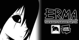 Erma Update- The Night Parade Part 32