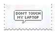Dont Touch My Laptop by itsrouzy