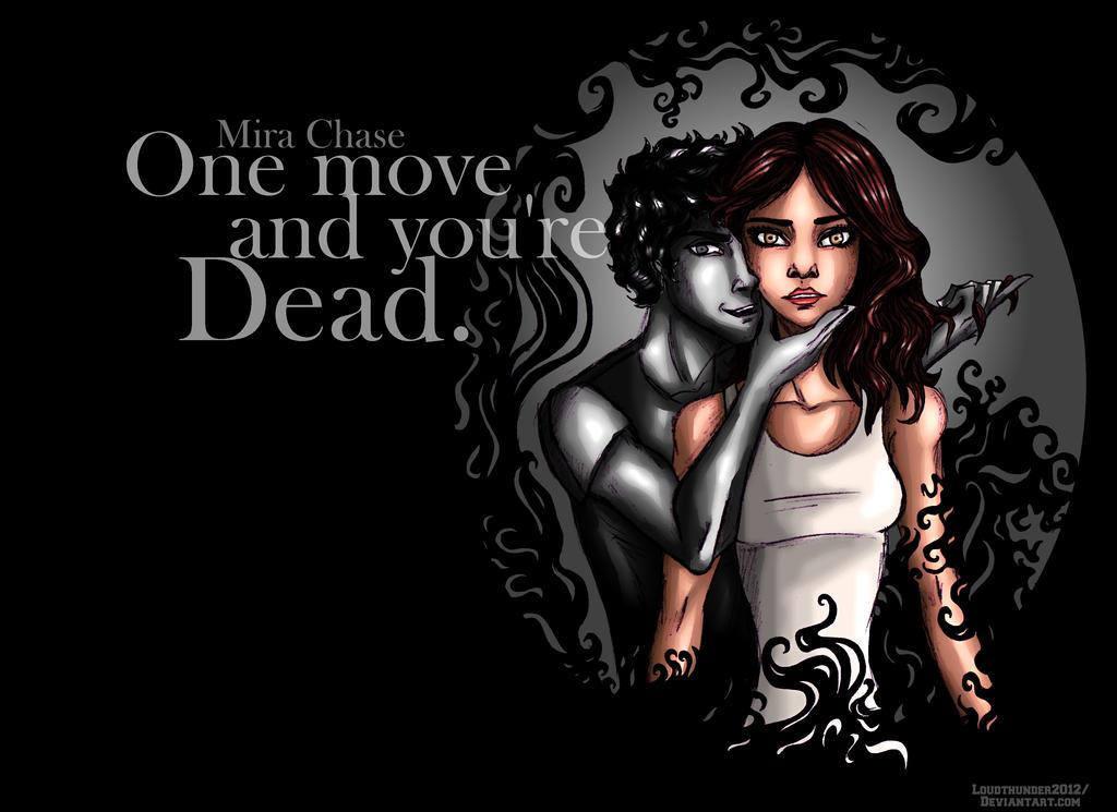 One move and you're dead by loud-thunder-2012