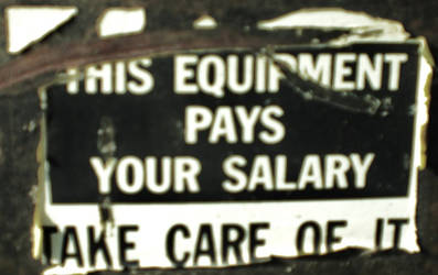 This Equipment Pays Your Salary by ArielOlivia