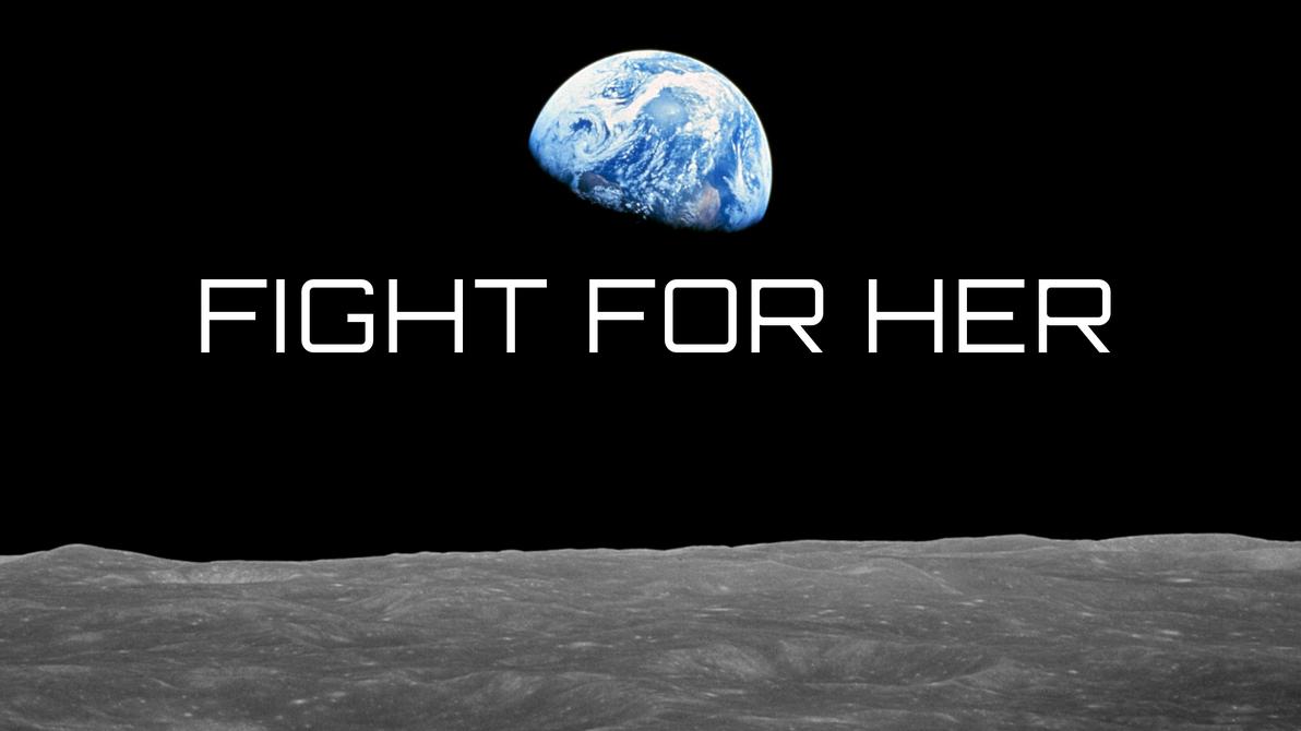 Earth - Fight For Her (Halo propaganda) by Unikraken