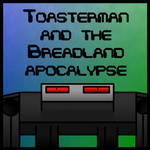 Toasterman