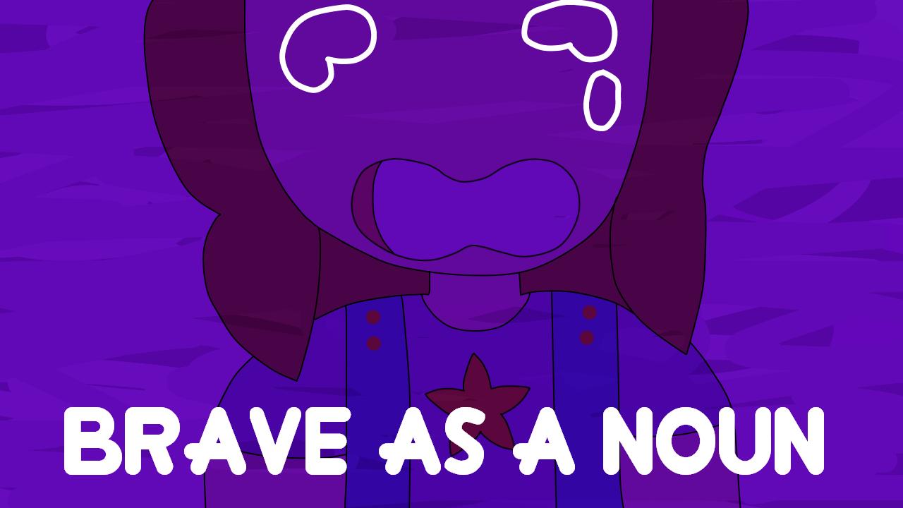 Brave As A Noun (OC PMV) by netflixandsapphire