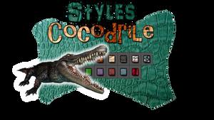 + Cocodrile [STYLES]