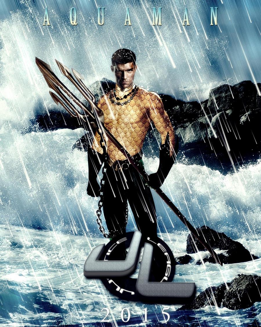 Fan-Poster: Justice League (Aquaman) by zviray on DeviantArt Liam Mcintyre Aquaman