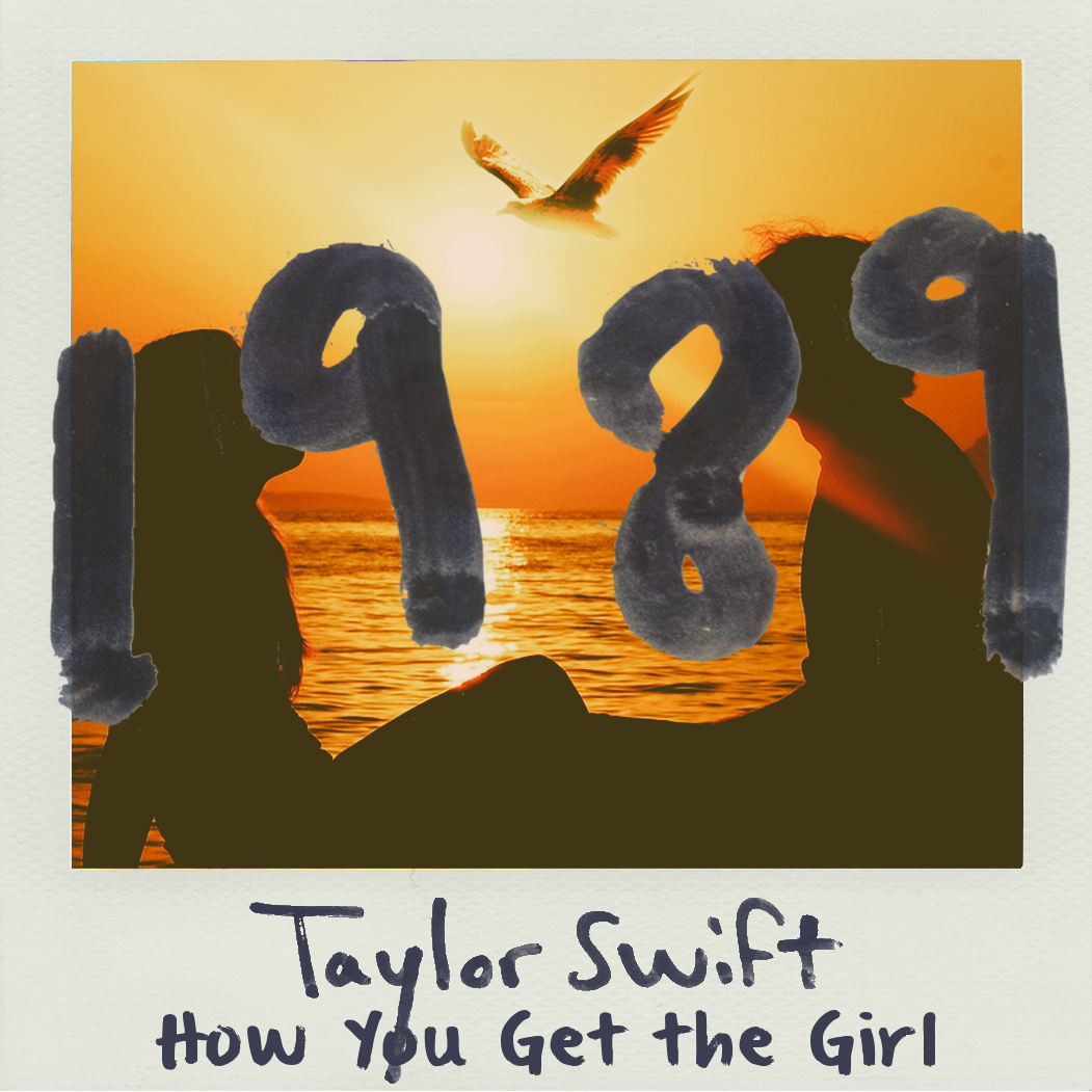 How You Get the Girl - Taylor Swift (1989) by sparkylightning3 on ...
