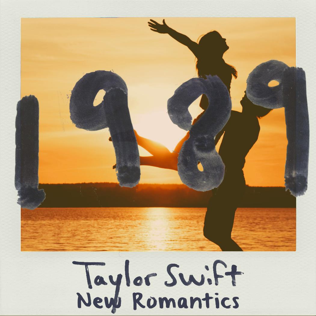 New Romantics Taylor Swift 1989 By Sparkylightning3 On Deviantart
