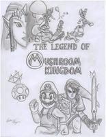The Legend of Mushroom Kingdom by Thriller-Man