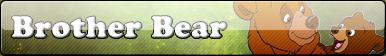 Brother Bear fan button by Fluttershy626