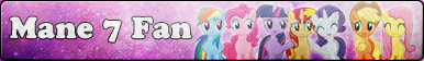 Mane 7 Fan button by Fluttershy626