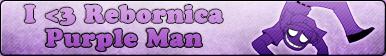 Rebornica Purple Man -Fan button by Fluttershy626