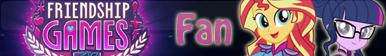 Friendship Games -Fan button by SunsetMajka626