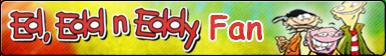 Ed, Edd n Eddy -Fan button
