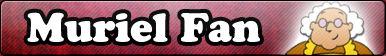 Muriel -Fan button