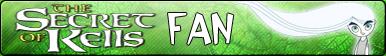 The Secret of Kells -Fan button