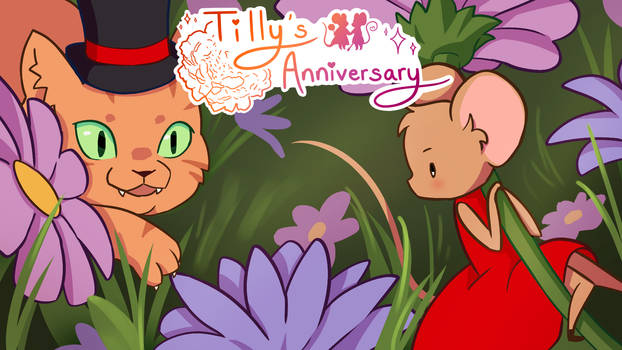 Tilly's Anniversary - Demo (Kind of)