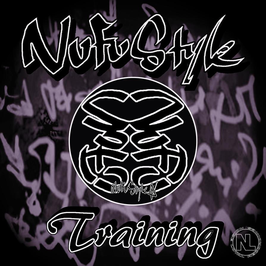 Nu Fu Style - Training EP Art by AidanKaneMunn