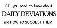 A Guide to Daily Deviations