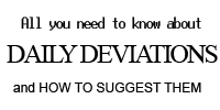 A Guide to Daily Deviations by baKIN