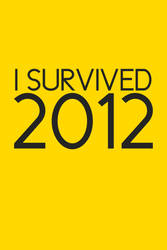 I Survived 2012 by Couiche