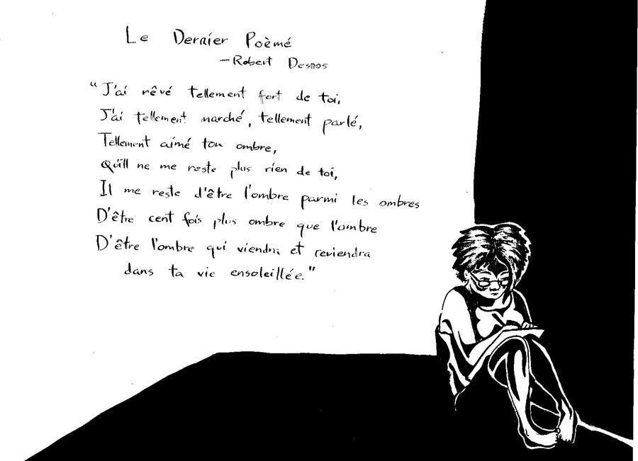 Le dernier Poem -Robert Desnos by deabusamor