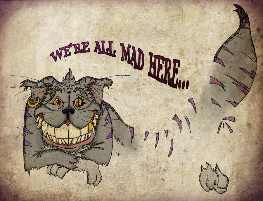 We Re All Mad Here By Croonstreet On Deviantart