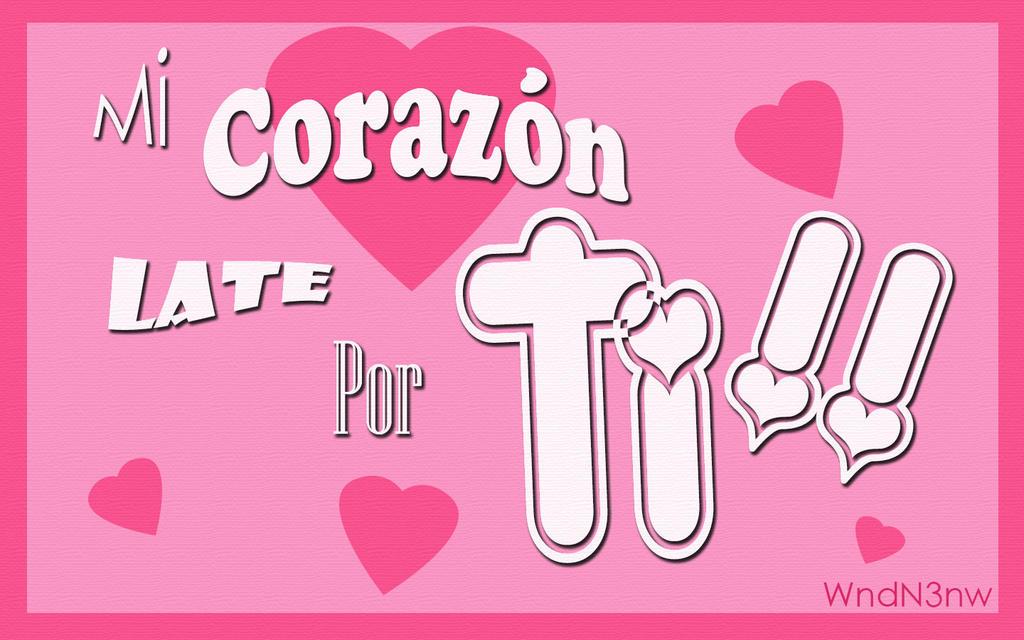 mi corazon x3 by WndN3