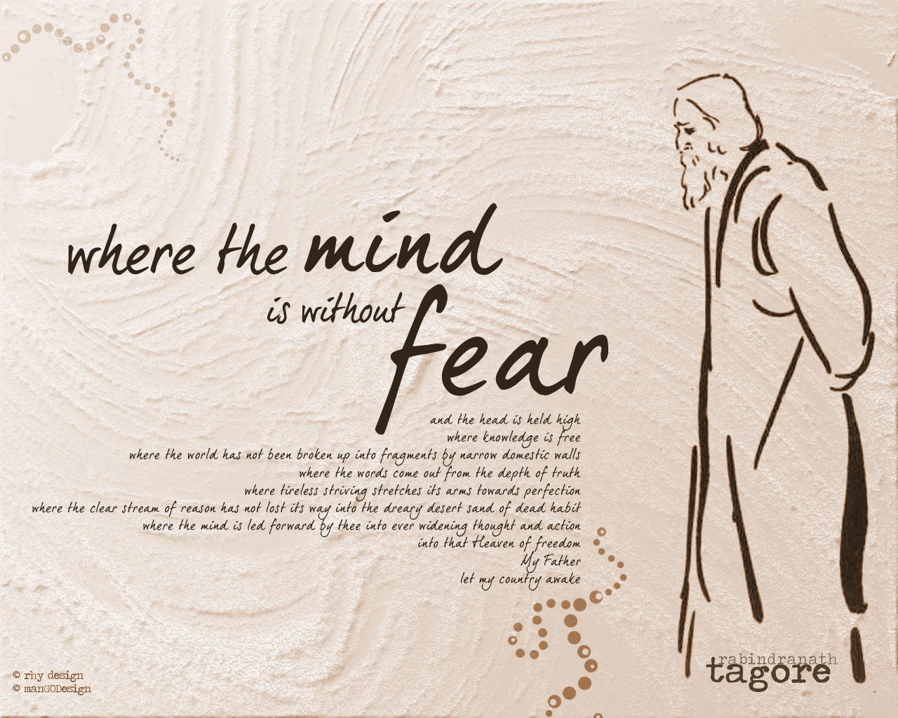 Where the mind is without fear
