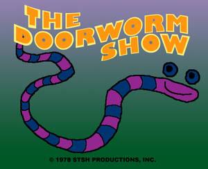 The Doorworm Show