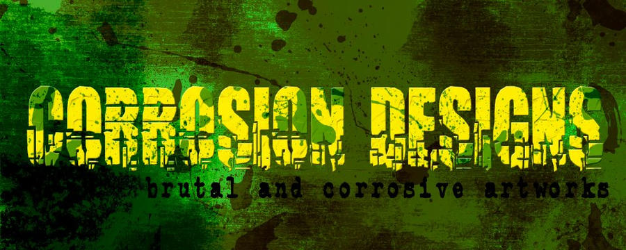 Corrosion Designs banner by Grinder40