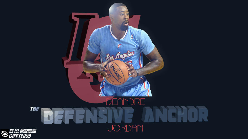 deandre jordan defensive anchor by diffy2009 on deviantart