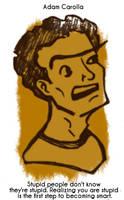 Daily Sketch 55: Adam Carolla by kingofsnake
