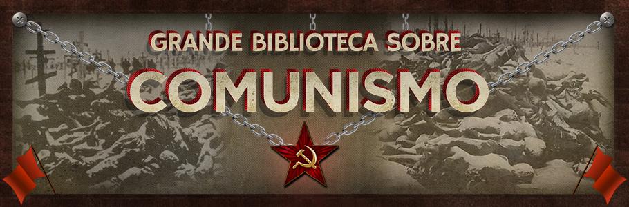 Grande Biblioteca Sobre Comunismo