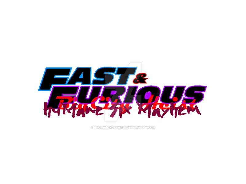 fast and furious bh humane six mayhem logo by boombloxgamer10 on rh boombloxgamer10 deviantart com fast and furious logo maker fast and furious logo maker