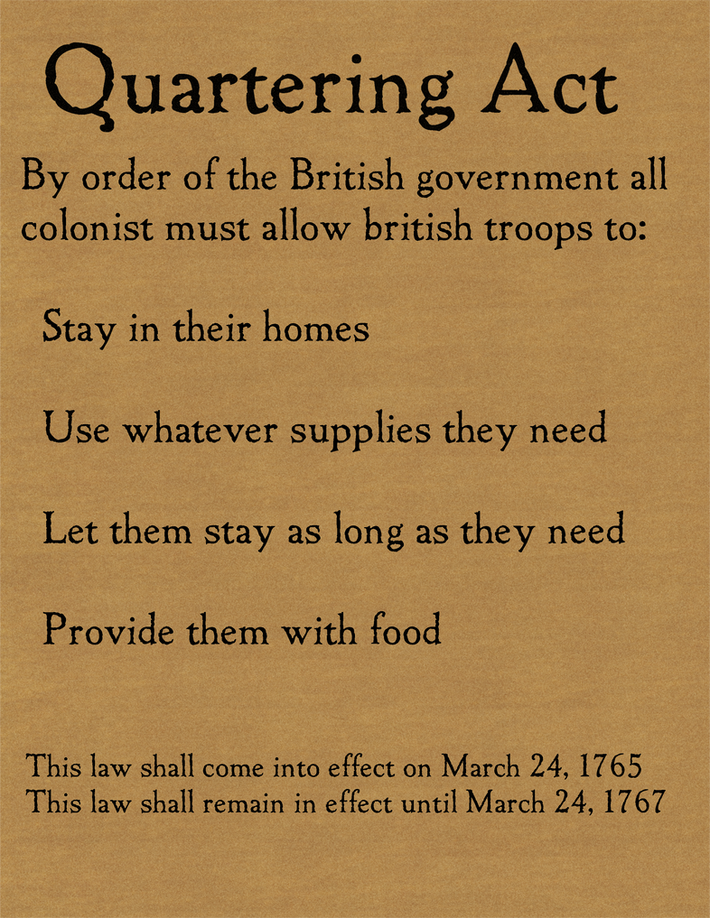 quartering act of 1765 summary In its original incarnation, the quartering act of 1765 had merely demanded that colonists provide barracks for british soldiers in boston.