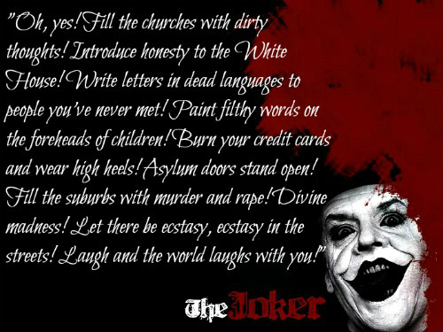Joker Quote by jokercrazy on DeviantArt