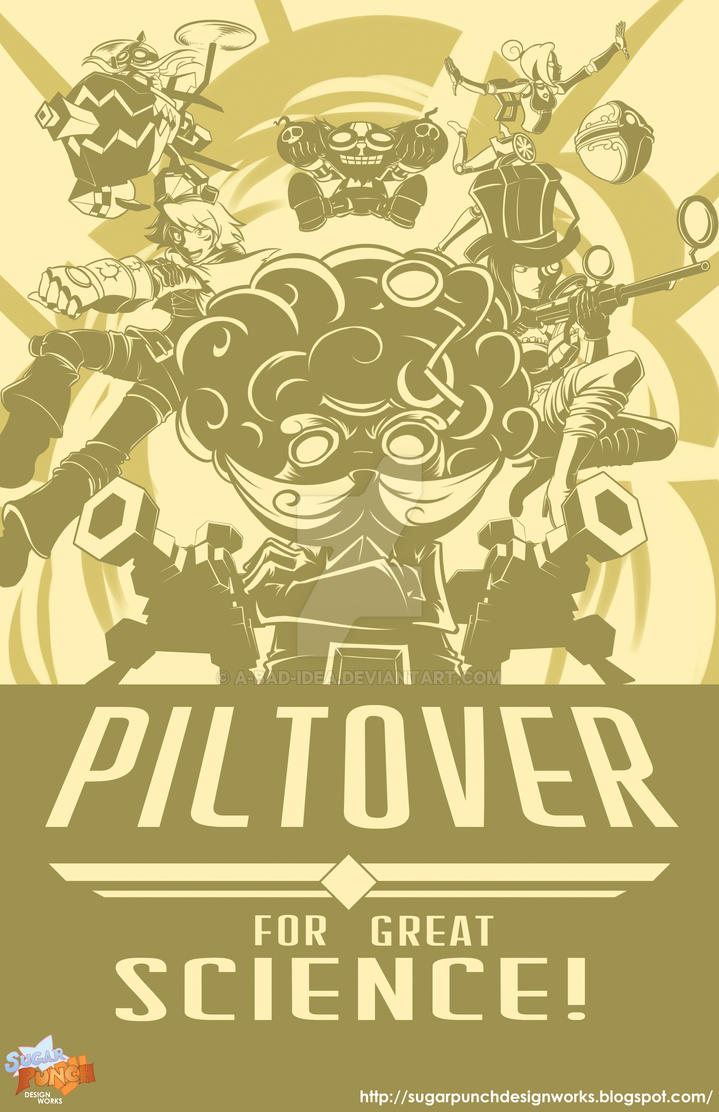 Valoran War Posters : Piltover by a-bad-idea