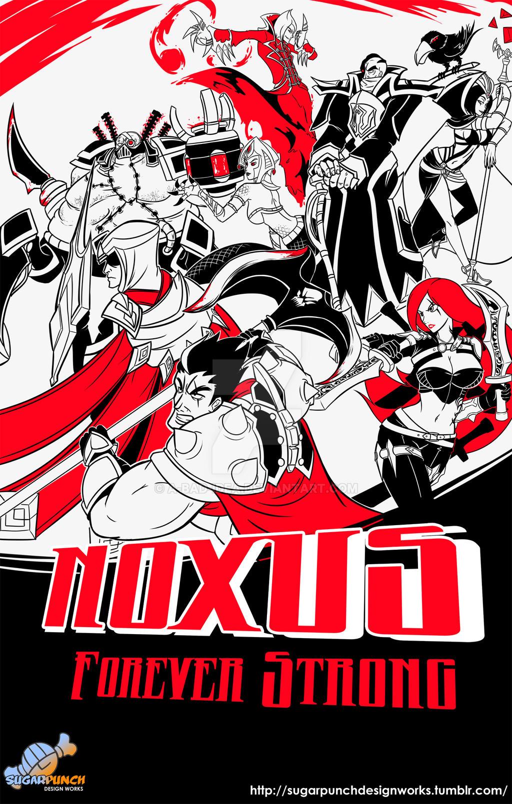 Valoran War Posters: Noxus v.2013 by a-bad-idea