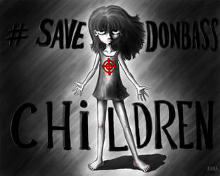 Save Donbass People by ADNAKA