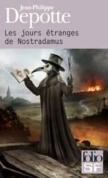 Les jours etranges de Nostradamus