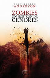 Zombies un horizon de cendres