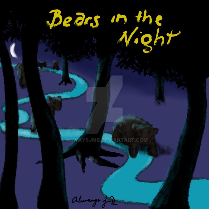 BearsInTheNight by alwaysJMB