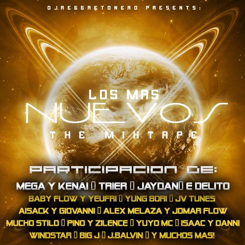 "Los Mas Nuevos ""THE MIXTAPE""[2008] LosMasNuevosTheMixtapeFront_by_GotDembowGFX"