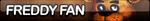 FNaF Freddy Fan Button by FoxButtonMaker