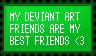 DevArt Friends are Best Friends by KawaiiSteffu