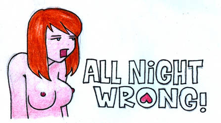 all night wrong by acnero