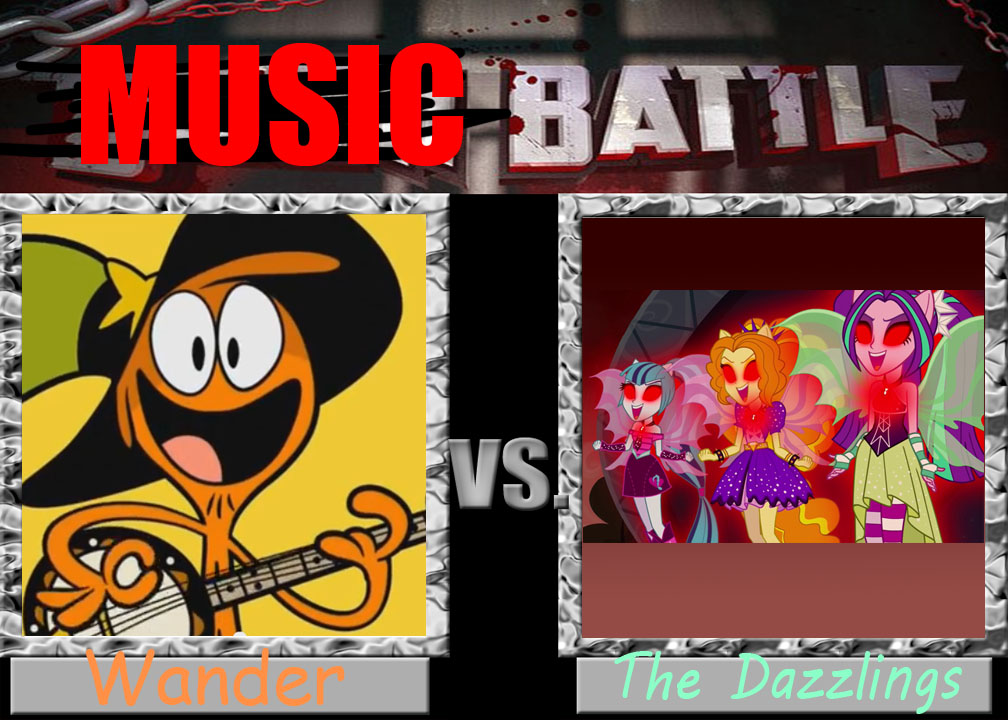 Music Battle - Wander vs. The Dazzlings by BlackRobtheRuthless