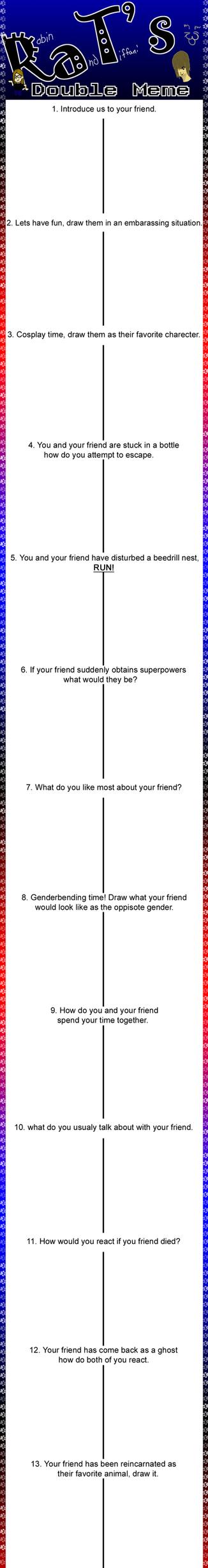 RaT's Double Friend Meme by Incognito-77