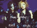 Happy Birthday RUKA and Uruha by AllenWalkerHinamori